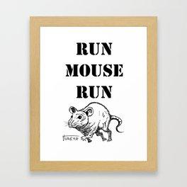 Run Mouse Run Framed Art Print