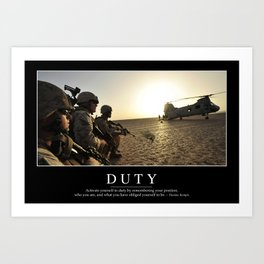 Duty: Inspirational Quote and Motivational Poster Art Print