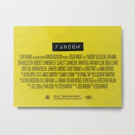 Fandom - The Movie Metal Print