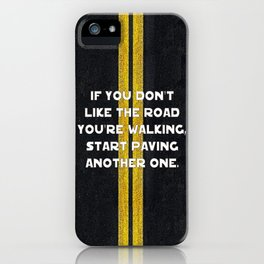 Pave Another Road iPhone Case