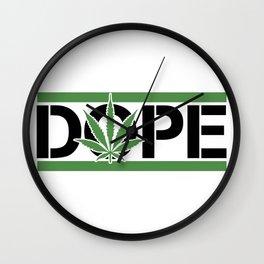 DOPE Wall Clock