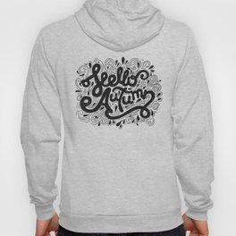 Hello Autumn handwritten lettering (black and white) Hoody