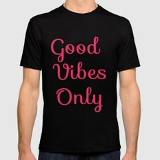 Good Vibes Only Mens Fitted Tee MEDIUM Black