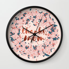 Thanks mom, in the winter of life Wall Clock