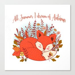 All Summer I Dream Of Autumn Canvas Print