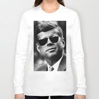 jfk Long Sleeve T-shirts featuring BE COOL - JFK by Johnny Late Night Designs ॐ