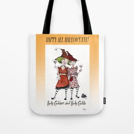 Lady Cadaver and Lady Cackle Tote Bag