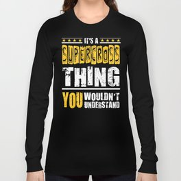 Supercross Thing You Wouldn't Understand Long Sleeve T-shirt
