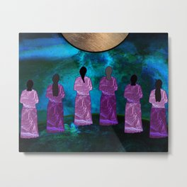 The Women, They Hold the Ground Metal Print