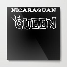 Nicaraguan Queen Metal Print