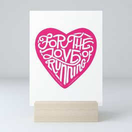 For The Love Of Running - Pink Mini Art Print