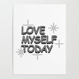 love myself today Poster