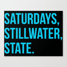 Saturday, Stillwater, State Canvas Print