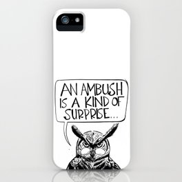 Said Owl iPhone Case