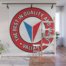 Valiant - Quality and Value Wall Mural