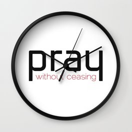 Christian,Bible verse,pray without ceasing Wall Clock