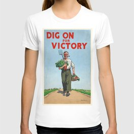 Vintage poster - Dig On For Victory T-shirt