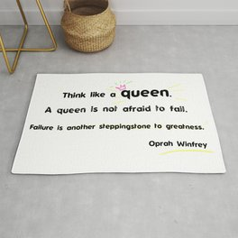 Motivation quote Oprah Think like a queen. A queen is not afraid to fail. Rug