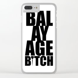 Balayage Bitch Clear iPhone Case