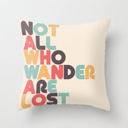 Retro Not All Who Wander Are Lost Typography Throw Pillow
