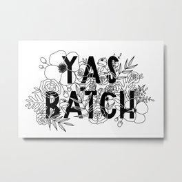 Yas Batch Metal Print