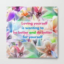 Be Better for yourself Metal Print