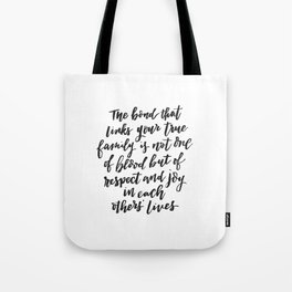 The Bond that links your true family... Inspirational Hand Lettering Tote Bag