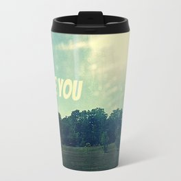 and nothing else Travel Mug