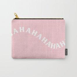 hahahahahahaha Carry-All Pouch