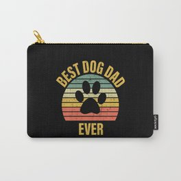 Best Dog Dad Ever Best Dogs Daddy Carry-All Pouch