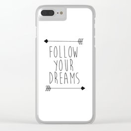 Follow Your Dreams Wall Decal Quote- Boho Bedroom Decor Clear iPhone Case