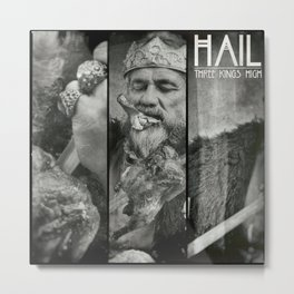 Hail - Three Kings High Metal Print