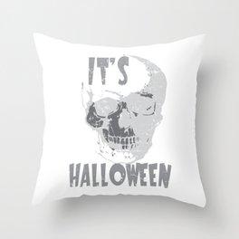It's Halloween Skull Face Skeleton Gift Scary Creepy Costume Throw Pillow