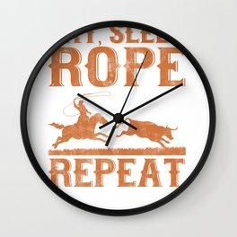 Eat Sleep Rope Repeat Team Roping Rodeo  Wall Clock