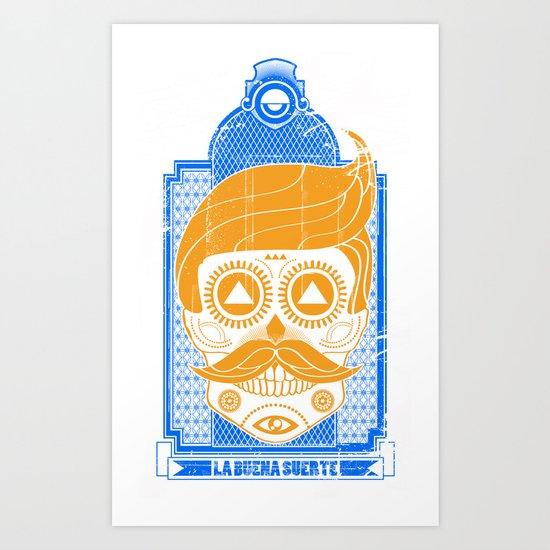 LA BUENA SUERTE II Art Print