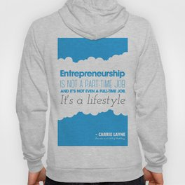 Entrepreneurship Quote Hoody