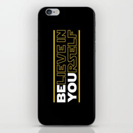 Believe In Yourself (Be You) Typography iPhone Skin