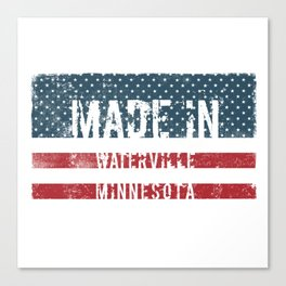 Made in Waterville, Minnesota Canvas Print