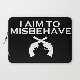 Aim to Misbehave V2 Laptop Sleeve