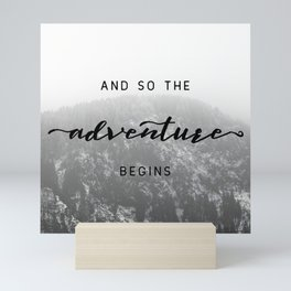 And So The Adventure Begins - Snowy Mountain Mini Art Print