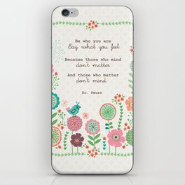 Be who you are iPhone Skin