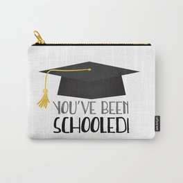 You've Been Schooled! Carry-All Pouch