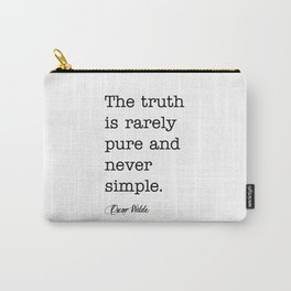 The truth is rarely pure Carry-All Pouch