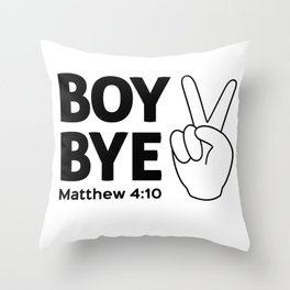 Boy Bye Throw Pillow