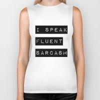 sarcasm Biker Tanks featuring I Speak Fluent Sarcasm by Poppo Inc.