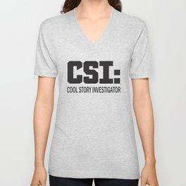 CSI: Cool Story Investigator Unisex V-Neck