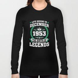 December 1953 The Birth Of Legends Long Sleeve T-shirt