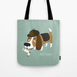 I Nose Things Tote Bag