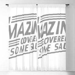 I'm Amazing, Covered In Awesome Sauce Blackout Curtain