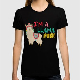 I'm a Llama (A Lot of) Fun - Funny Llama Pun design T-shirt